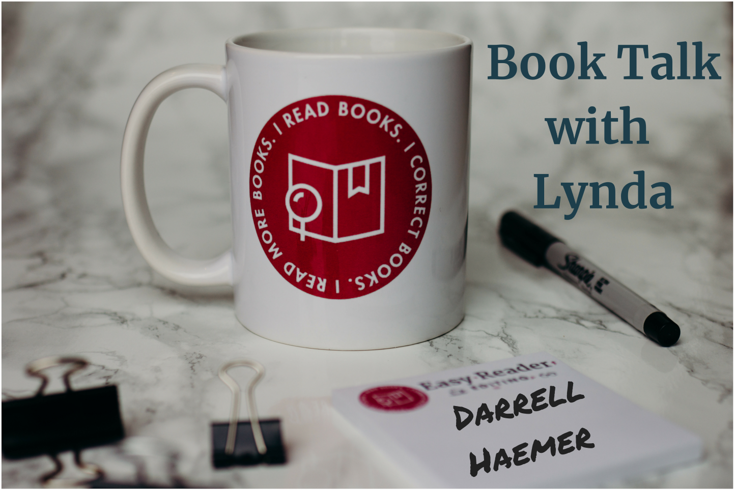 Book Talk with Lynda - Darrell Haemer author - Easy Reader Editing mug with sharpie and Post-it notes