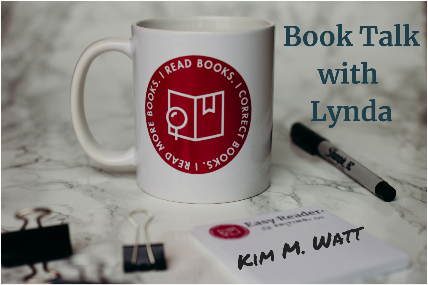 Book Talk with Lynda-author Kim Watt-Easy Reader Editing mug with pens and Post-it notes