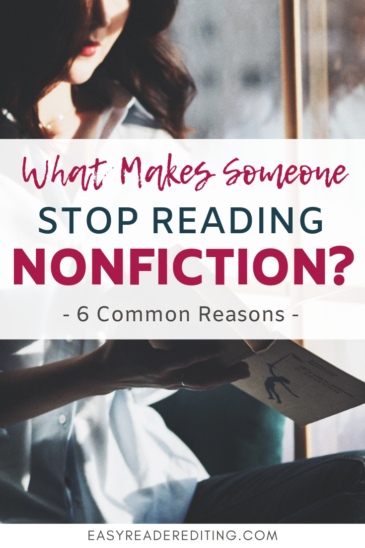 What Makes Someone Stop Reading Nonfiction? 6 Reasons