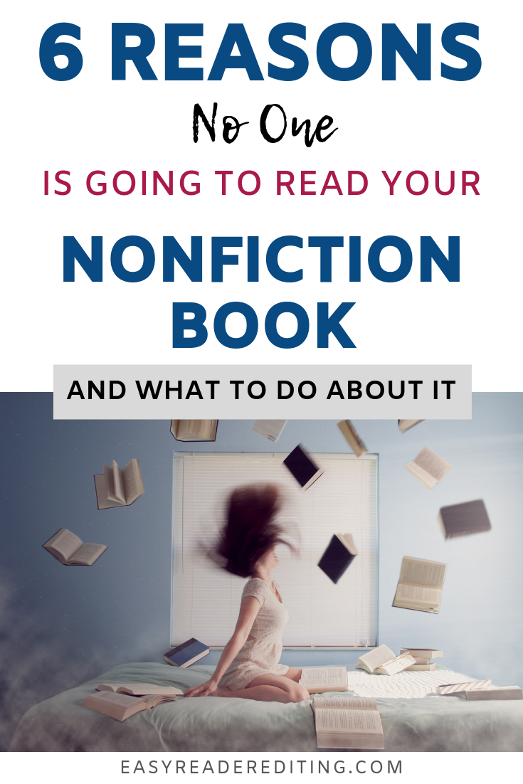 6 Reasons Why No One Is Going to Read Your Nonfiction Book