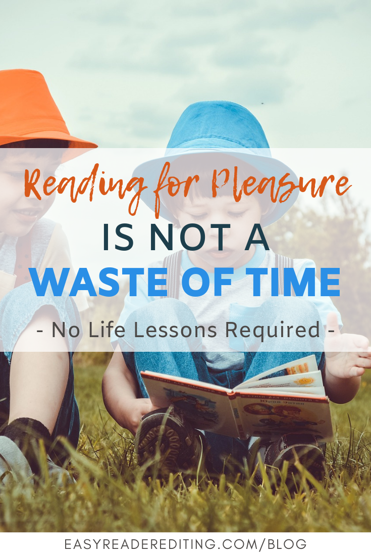 Reading for pleasure is not a waste of time