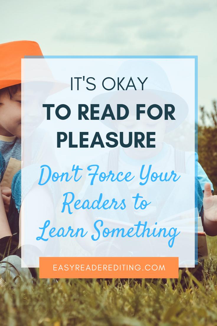 It's Okay to Read for Pleasure