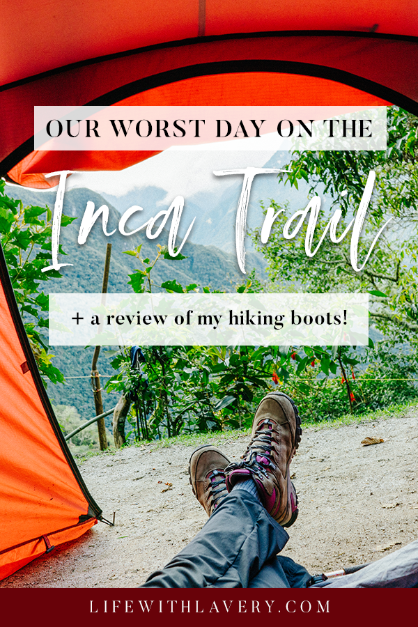 Inca Trail Guide | Our Worst Day in Peru Plus A Review of My Vasque Talus Trek UD Women's Hiking Boots