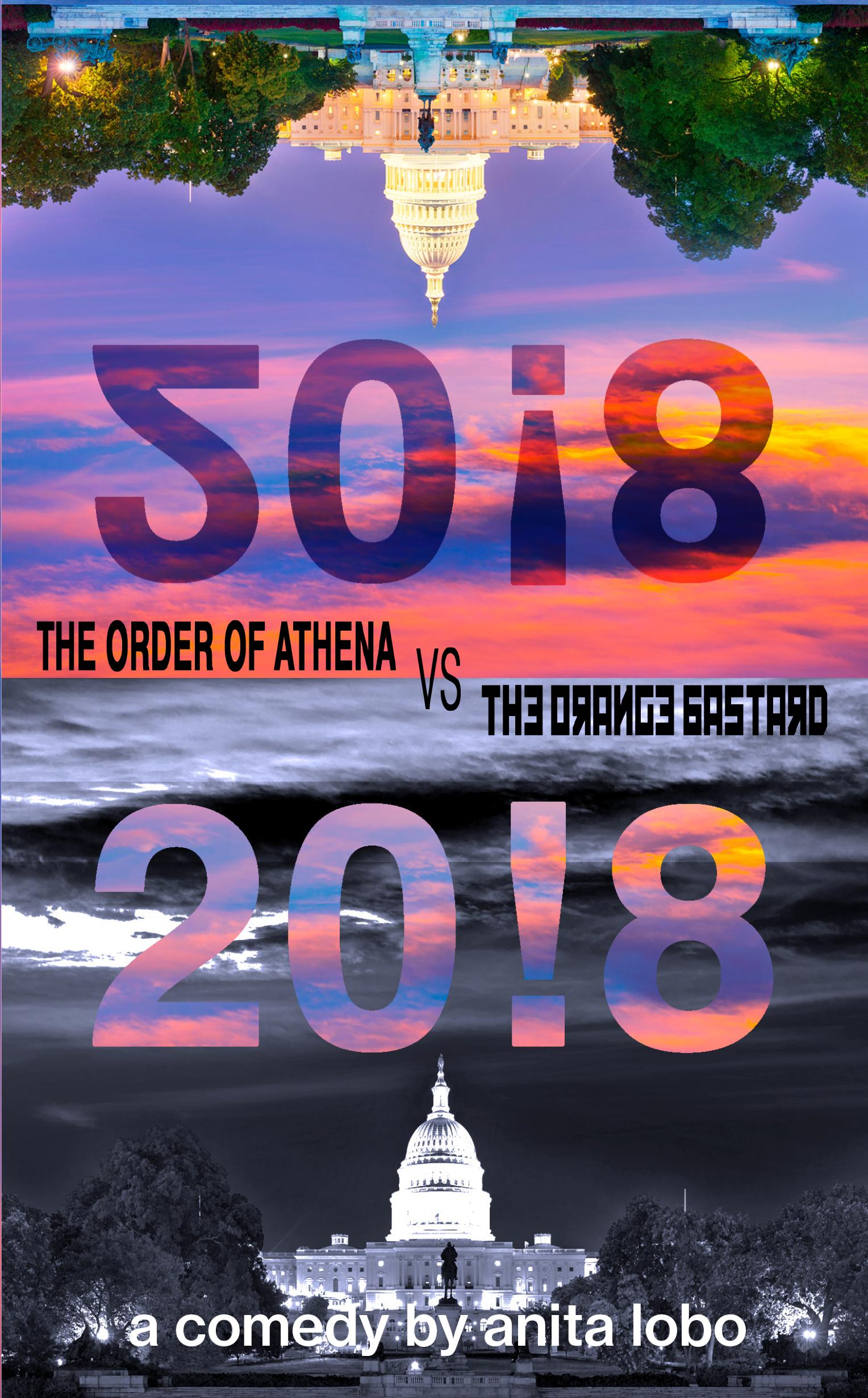 20!8: The Order of Athena Vs The Orange Bastard by Anita Lobo