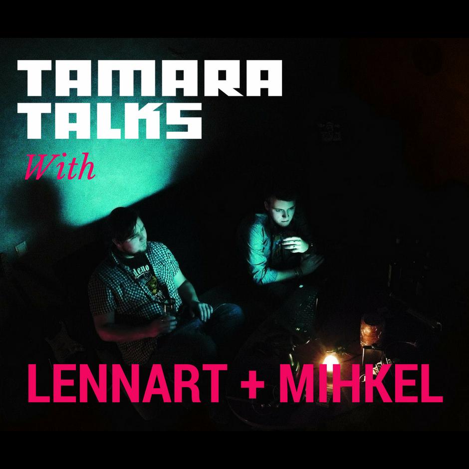 tamara_podcast-lennart+mihkel.png