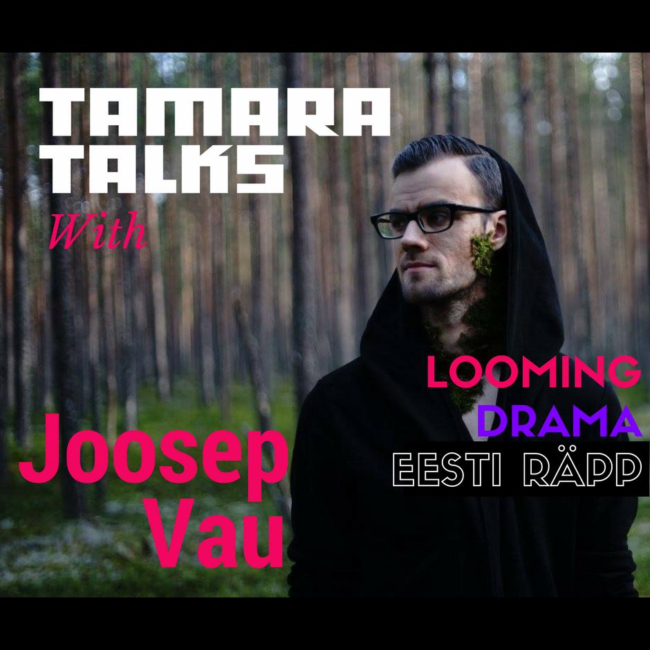 tamara_podcast-joosep vau.png