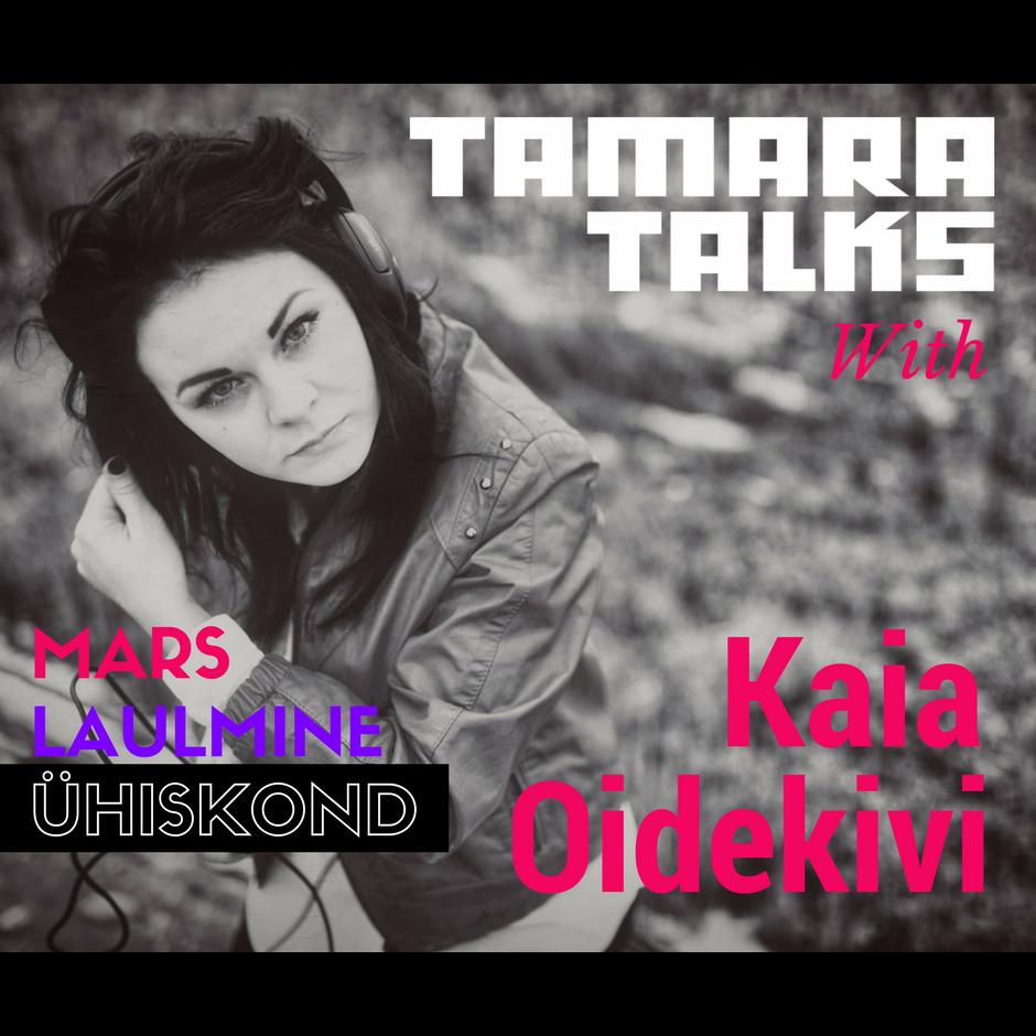 tamara_podcast-kaia oidekivi.png