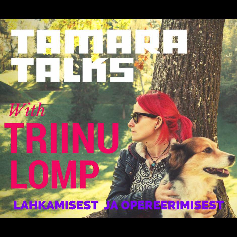 tamara_podcast-triinu lomp.jpg