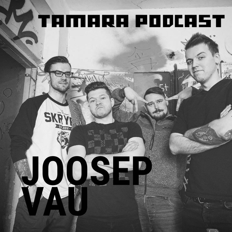 tamara_podcast-joosep vau henri mihkel len.jpg