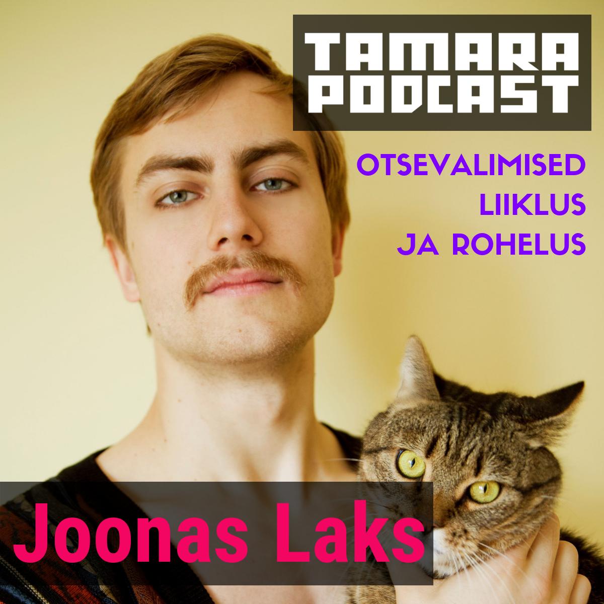 Joonas Laks Tamara Podcast