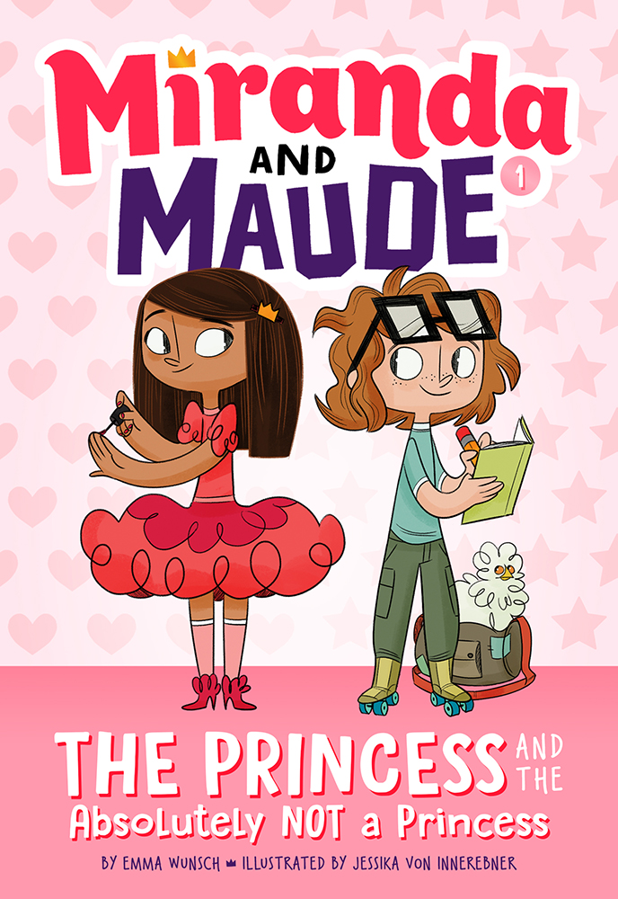 MIRANDA and MAUDE: The Princess and the Absolutely NOT a Princess - Princess Miranda does not want to go to school. She wants to shoe shop, plan parties, and decorate the castle.Maude cannot wait for school. She loves rules and social justice and getting good grades. She also loves hard-boiled eggs, much to Miranda's dismay.When a tense first week of school results in Maude getting excluded from the Royal Birthday Party, Maude decides she's found her first fight for social justice: a birthday boycott.social justice and getting good grades. She also loves hard-boiled eggs, much to Miranda's dismay.