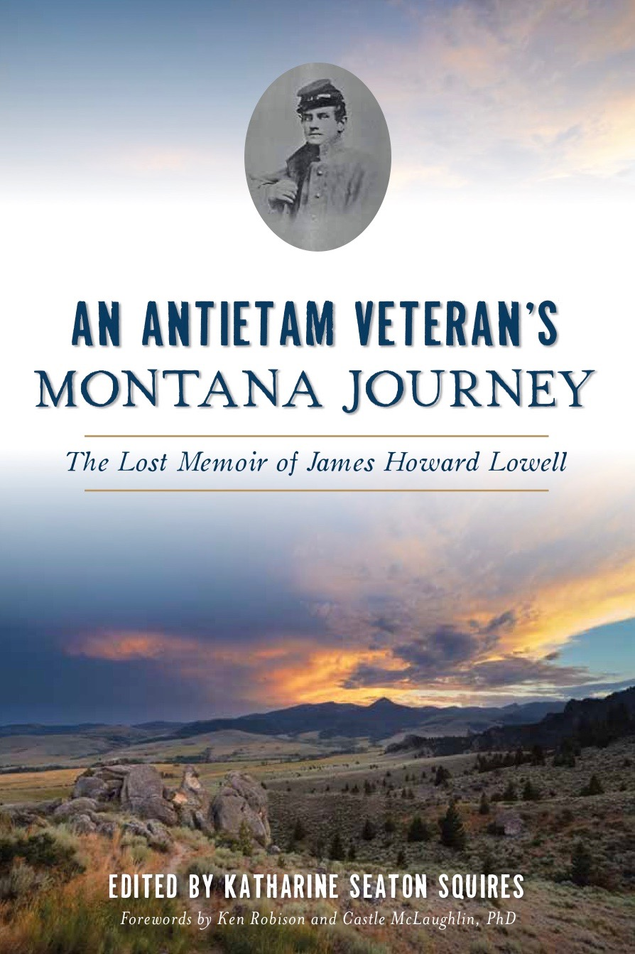 The West Observed - This recently unearthed memoir describes my great-great-grandfather's travels out West after the Civil War. James Howard Lowell ranged from Kansas to Denver, from Salt Lake City to Montana, in a six-year odyssey recounted by hand in a journal he commenced writing in 1872.When Lowell mustered out of the Massachusetts Thirteenth Regiment in 1865, the Boston native succumbed to the lure of the West, but his romantic vision would not survive the journey. He suffered a wagonload of calamities including Indian attack. Snow blind and nearly frozen to death in Dakota Territory, Lowell pushed on from Denver to Salt Lake City, where he met the prophet, Brigham Young. He tried his hand at placer mining in Montana, traded with the Crow and Gros Ventre Indian tribes, and made many harrowing, near-death escapes. As Benton, Montana's first attorney, he witnessed vigilante justice, and the memoir offers his perspective on the Marias Massacre of 1870. Montana Journey also features Civil War correspondence and letters to his future wife, Kate Mary Roberts. — KSMontana beauty shots by Harold Ross