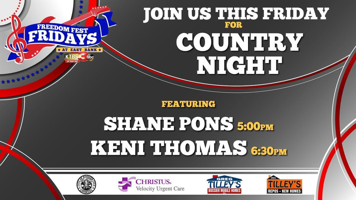 Catch Shane Tonight! - Dust off your boots and grab your Stetson, it's time for a little two-steppin'. That's right, this week it's Freedom Fest Friday: Country Night at East Bank in Bossier City, LA from 5pm-8pm. Come enjoy the Country tunes of Shane Pons and Keni Thomas!