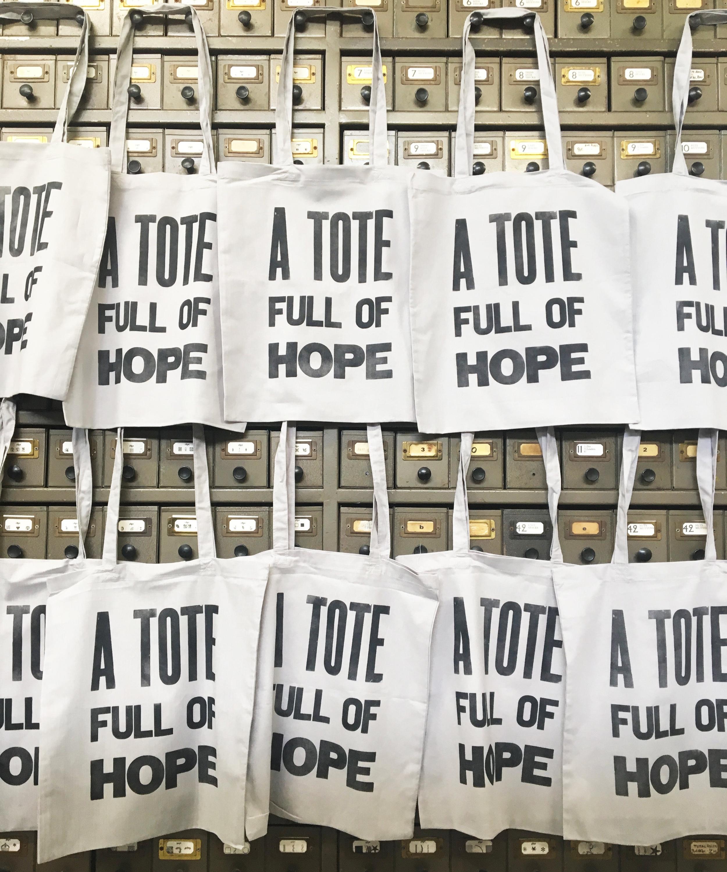 Letterpress Printed ' A Tote Full of Hope' Bag