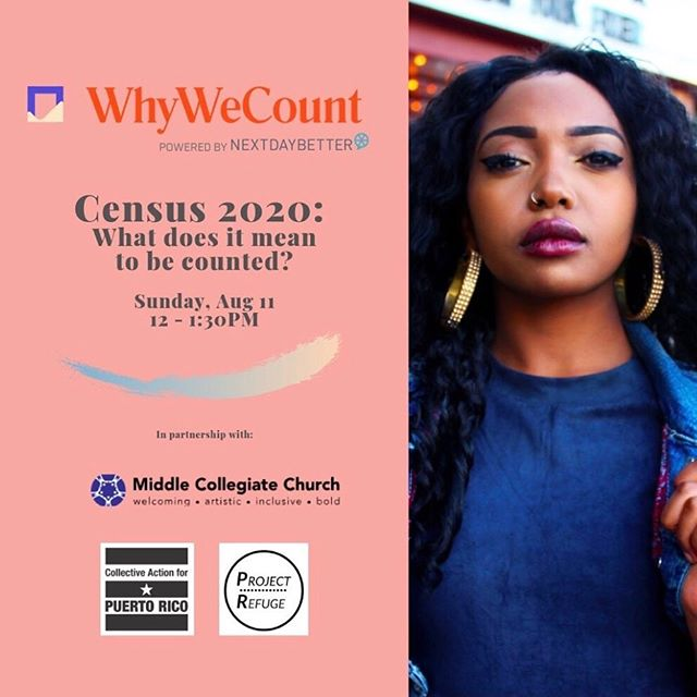 Let's talk Census 2020 and what it means for the Puerto Rican diaspora to be counted. #WhyWeCount powered by NextDayBetter in partnership @middlechurch @unionseminary @projectrefugepr    RSVP TODAY and share this post. LINK IN BIO