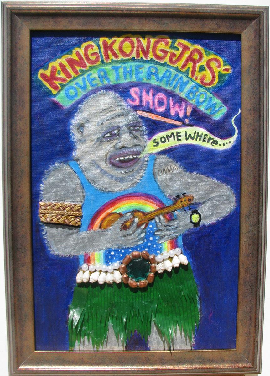 """King Kong Jr Over the Rainbow 9.5 x 13.5"""" 2018"""
