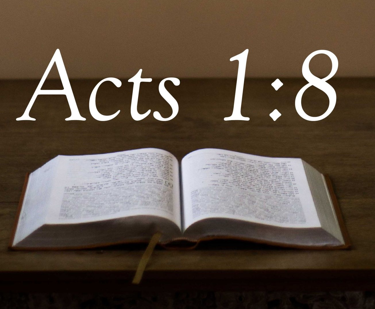 Acts 1:8 - Mission Opportunities