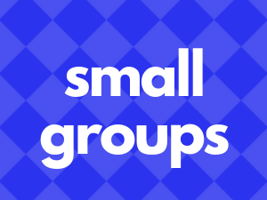 small groups - Find a place to belong, find community, and get more connected to Jesus.