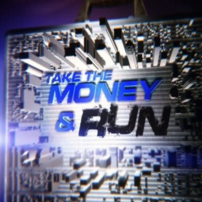 Take The Money and Run (2011) - Consultant ProducerABC