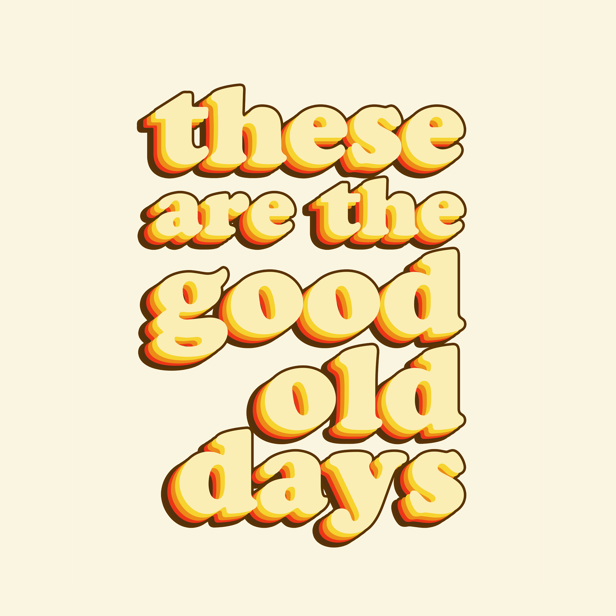 The Oopsy Daisy Co - These are the good old days