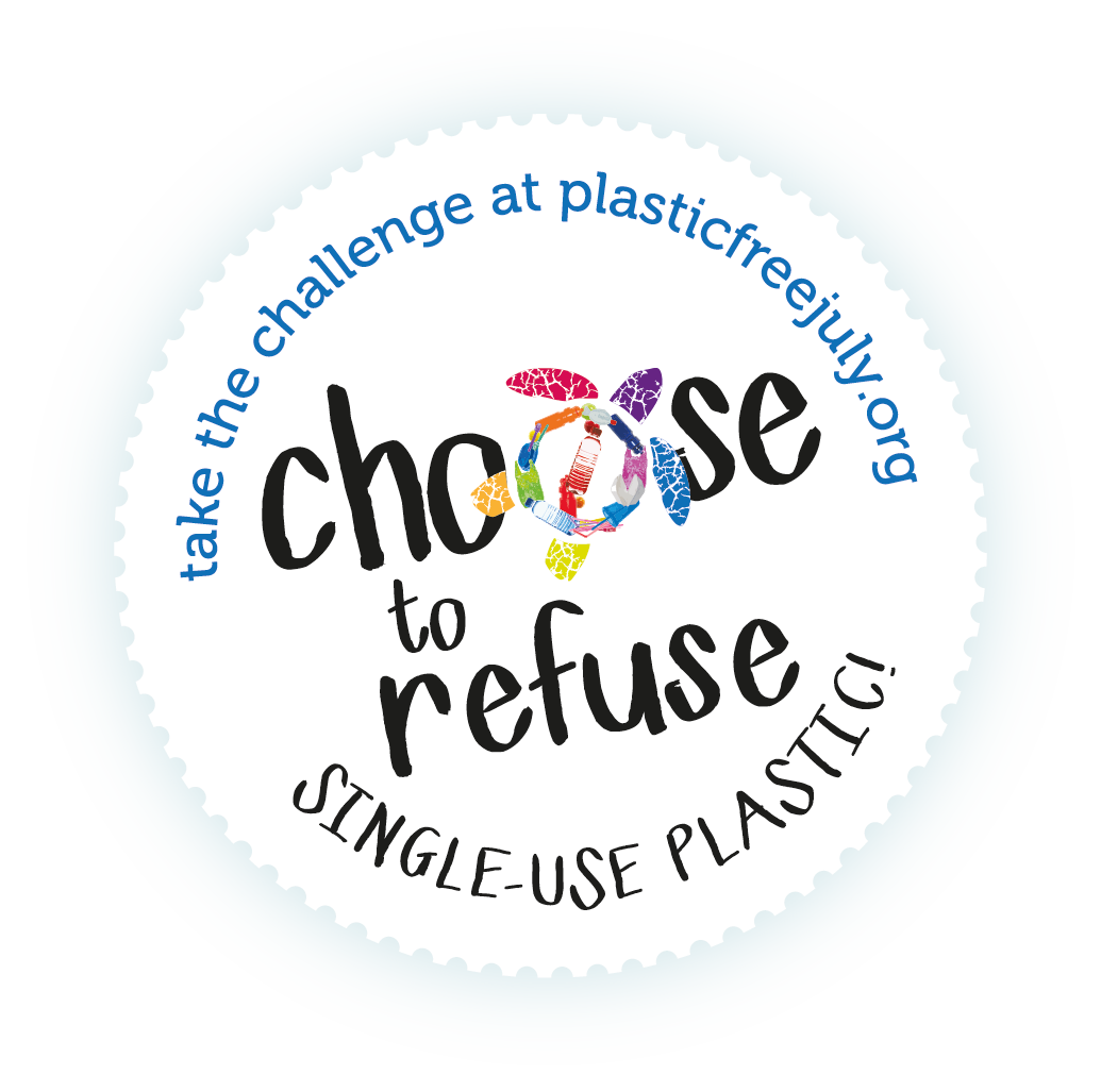 Plastic Free July - Choose to Refuse 300ppi.png