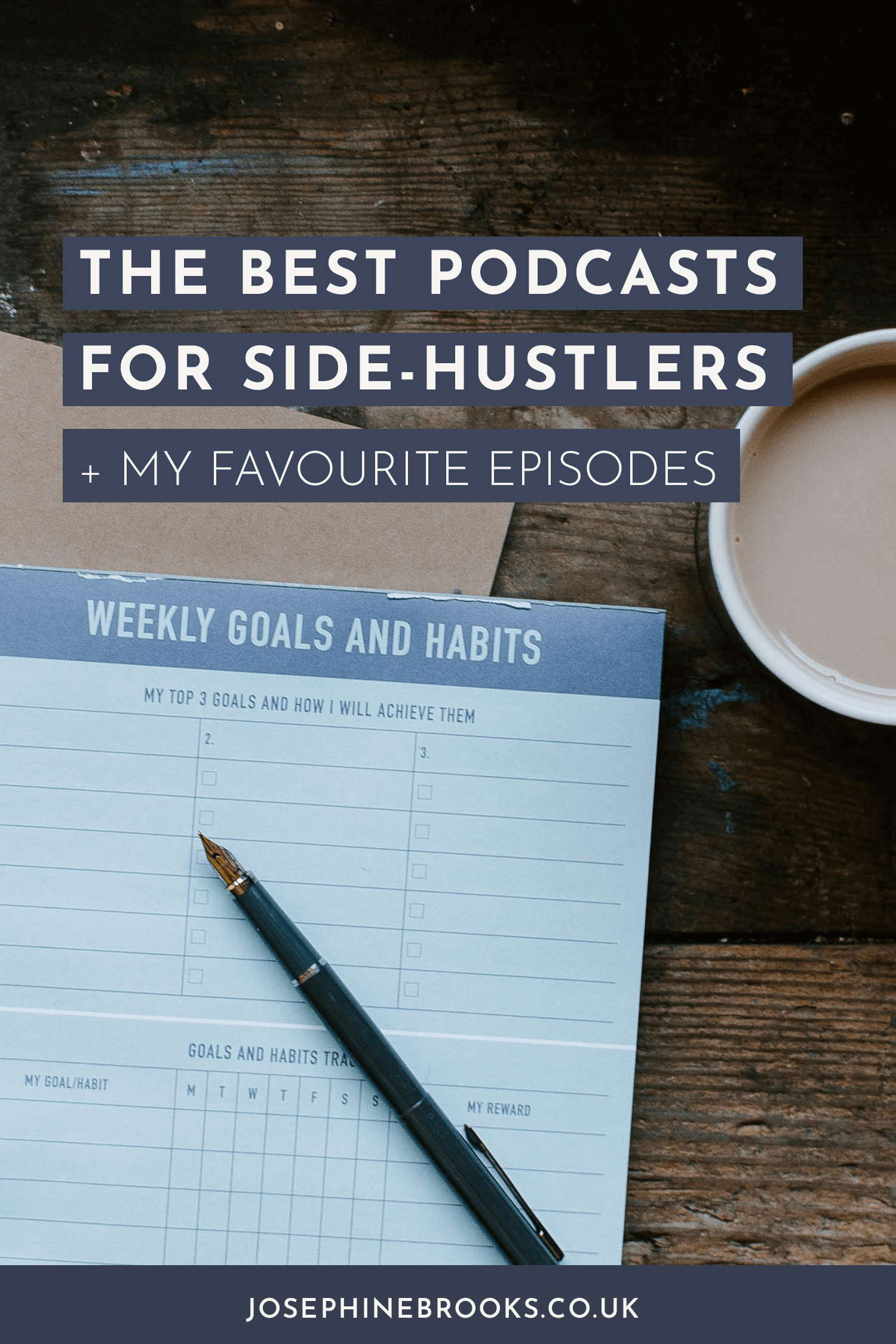 The best podcasts for side-hustlers and my favourite episodes yet