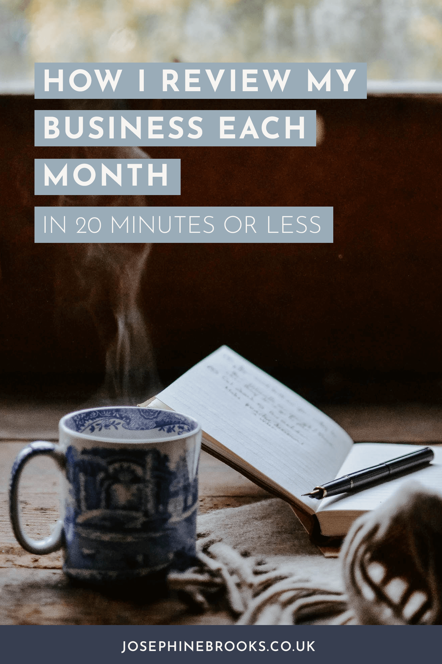 How I review my business each month in 20 minutes or less - Josephine Brooks [VIDEO]