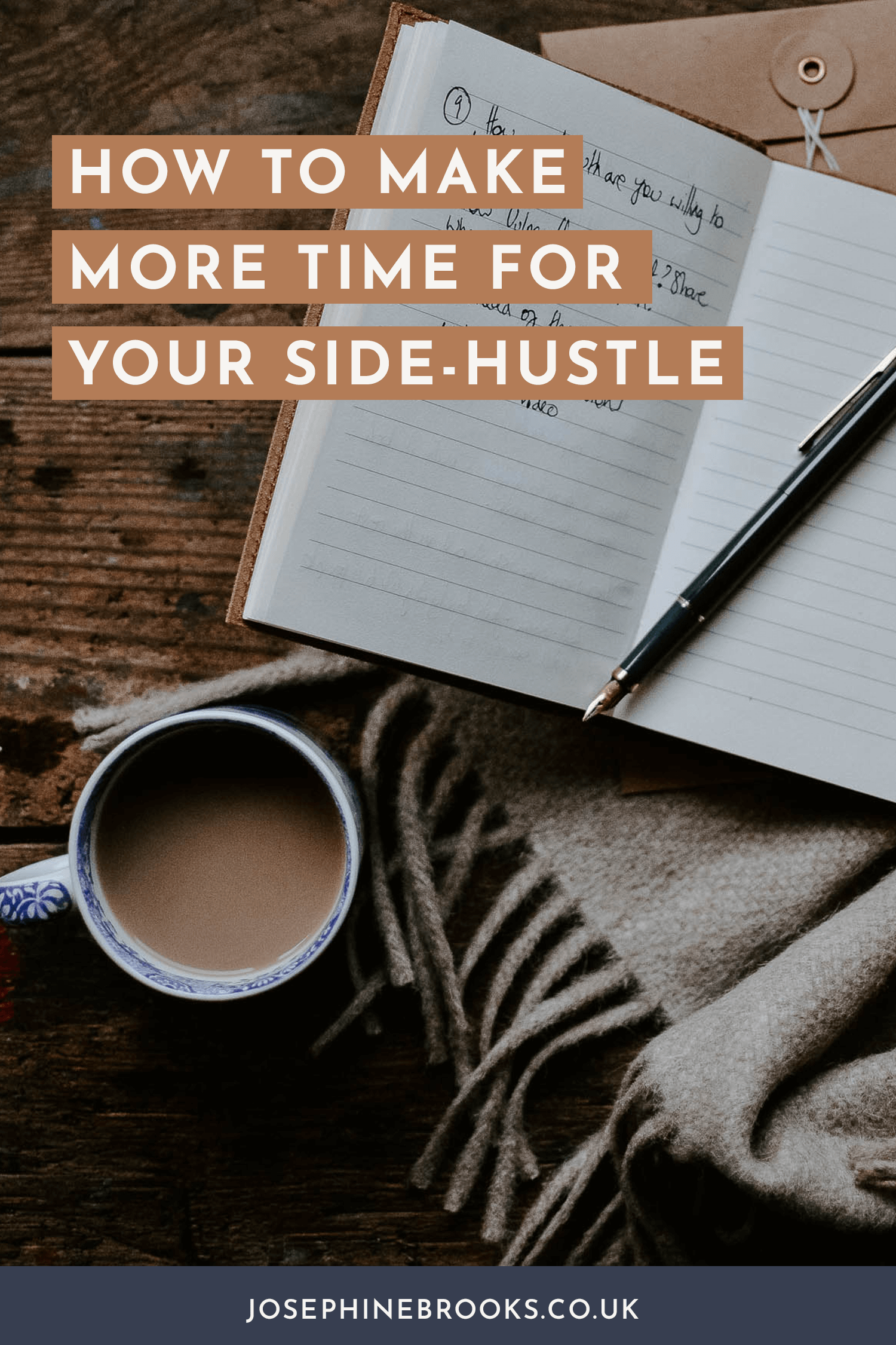 How to Make More Time for Your Side-Hustle - My 4 tips