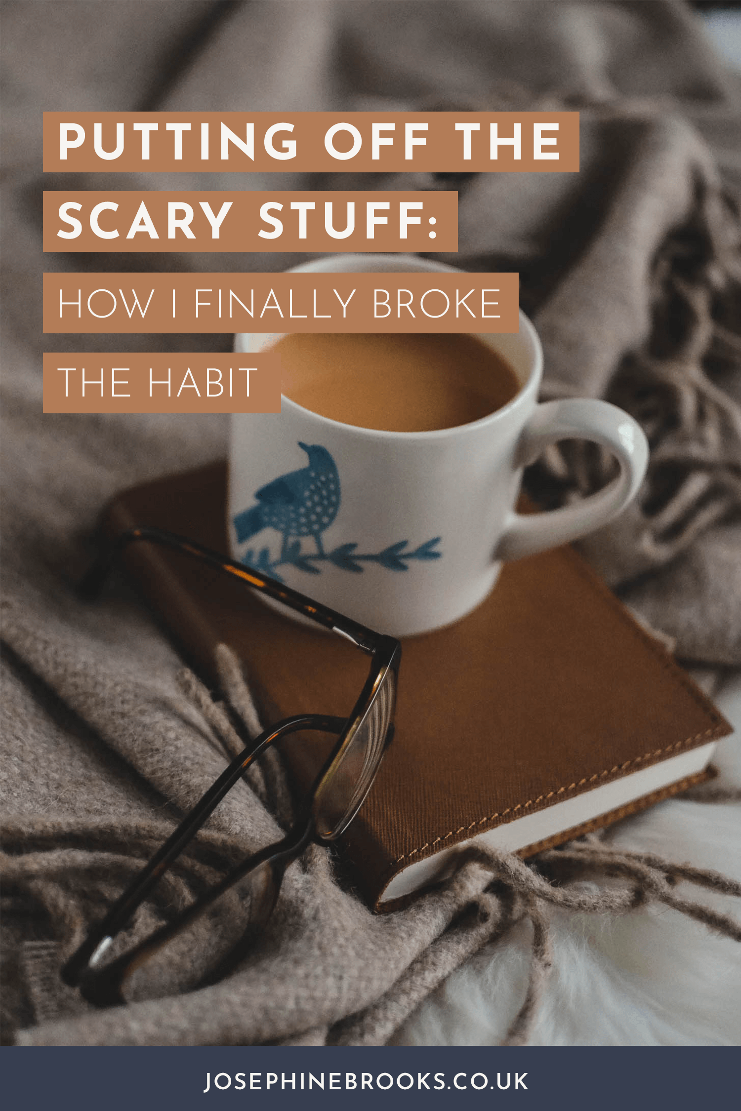 Putting off the scary stuff: how I finally broke the habit | How to make things happen in your side-hustle | How to stop fear from getting in the way of growing your business