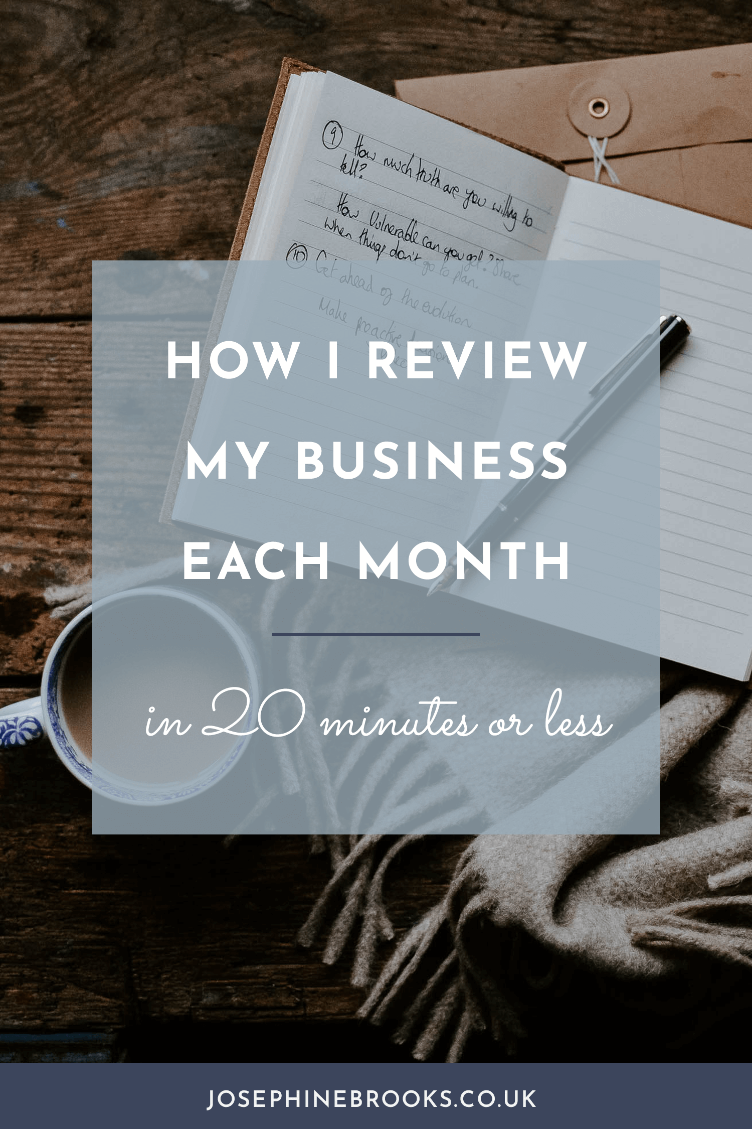 How I review my business each month in 20 minutes or less. Here are my simple steps - Josephine Brooks.png
