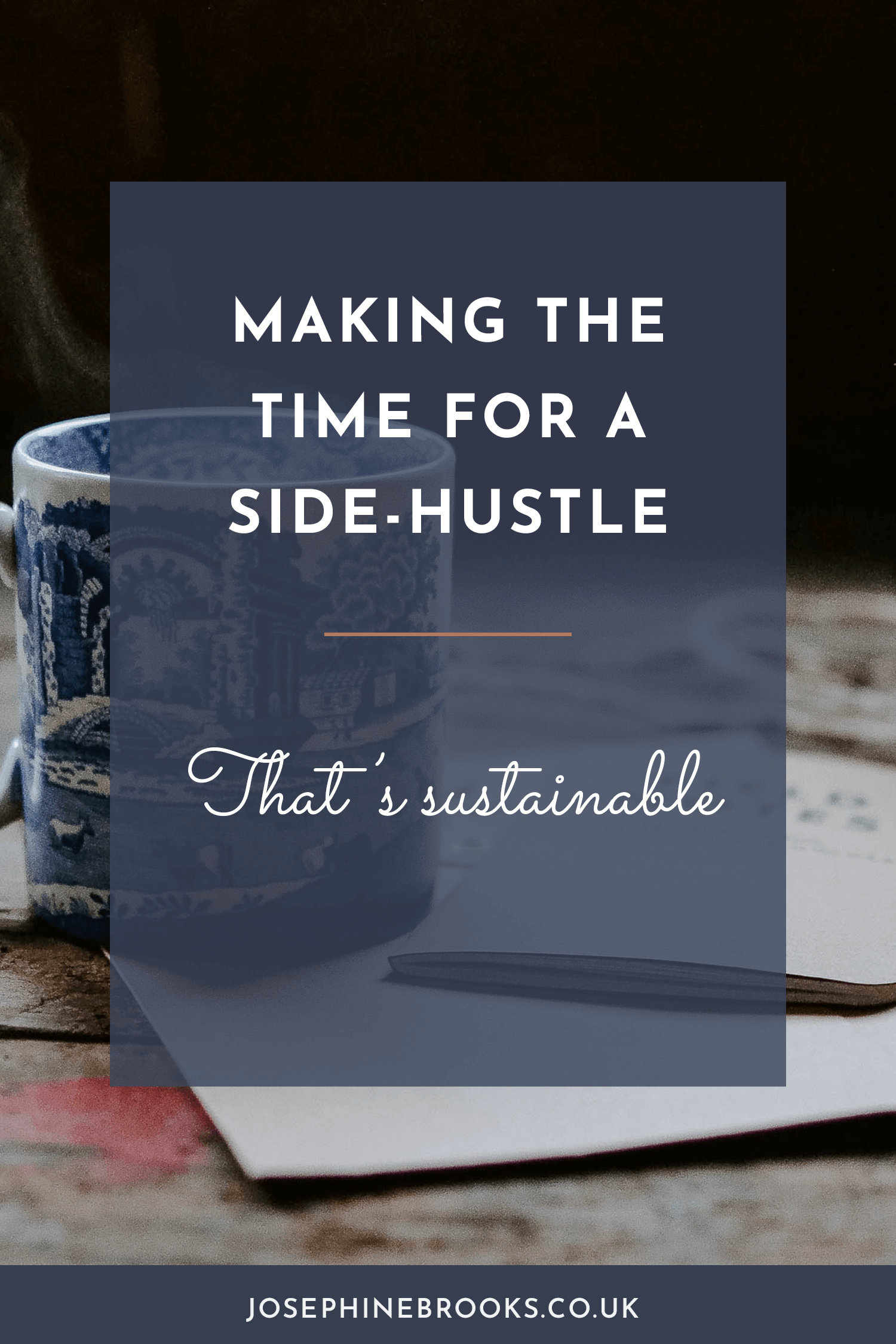 Making time for a side-hustle that's sustainable and successful