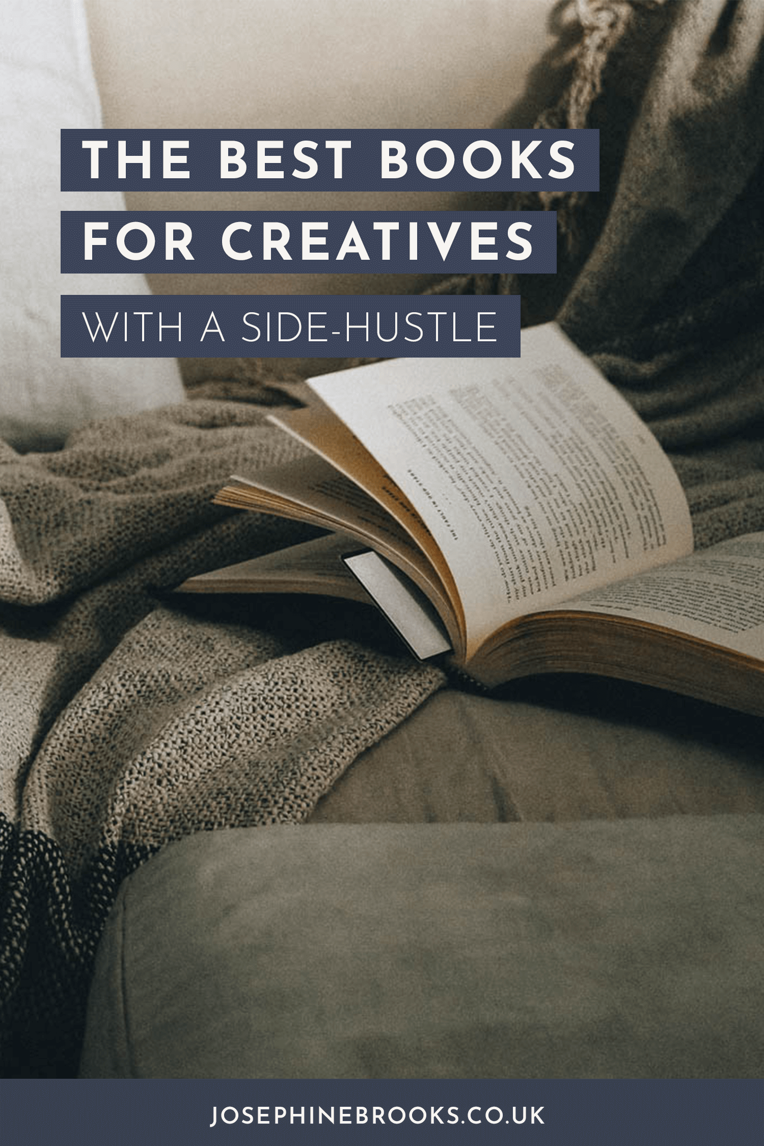 The Best Business Books for creatives with a side-hustle, reading for creative business owners, Books for growing a side-hustle, Books for solo entrepreneurs