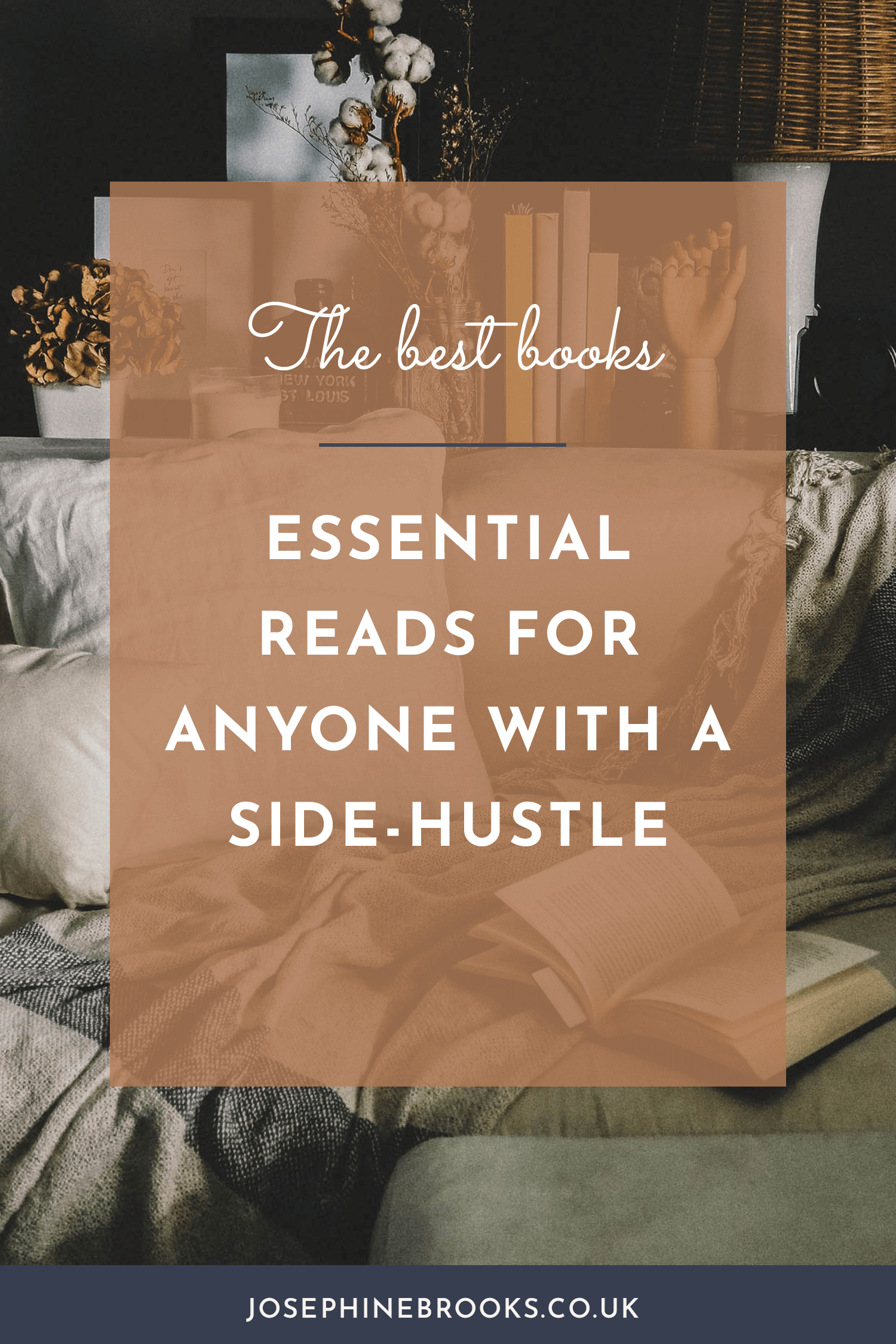 The Best Books for growing a Side-Hustle, reading for side-hustlers, Books on growing a creative business, Best business books