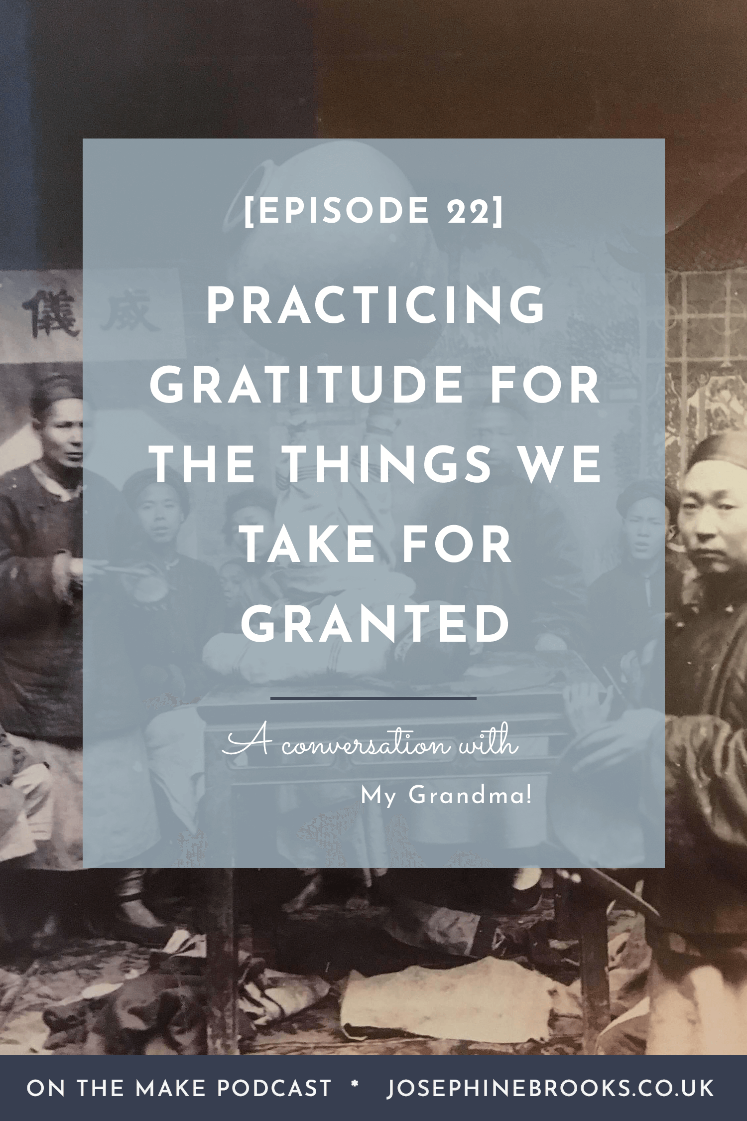 [22] Story Time- Practicing Gratitude for the Things we Often Take for Granted - My Grandma's Story