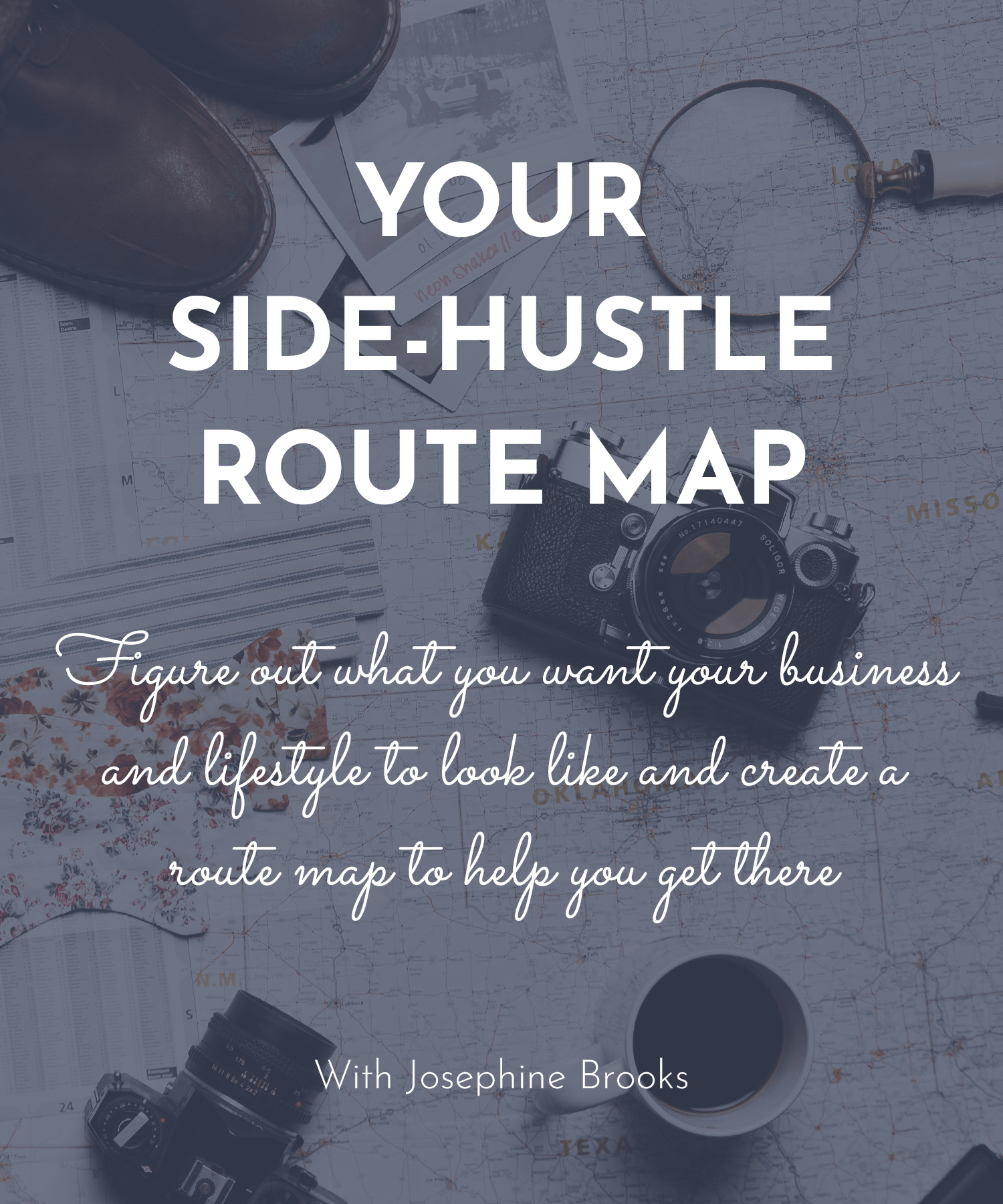 Your Side-Hustle Route Map, a day workshop with Josephine Brooks