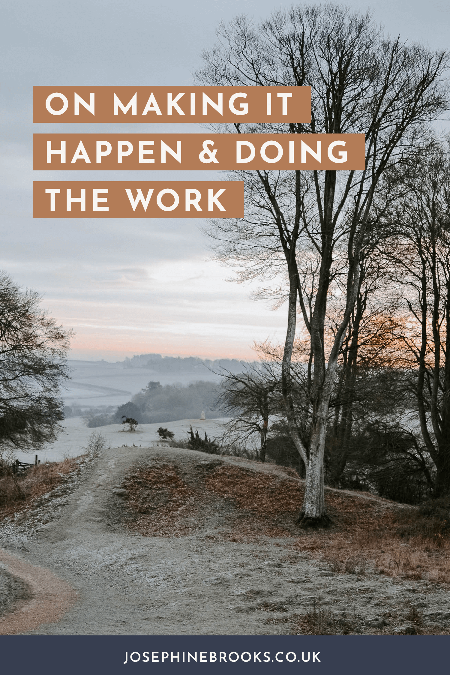 On Making It Happen & Doing The Work | Making Your Business Idea a Reality | Josephine Brooks