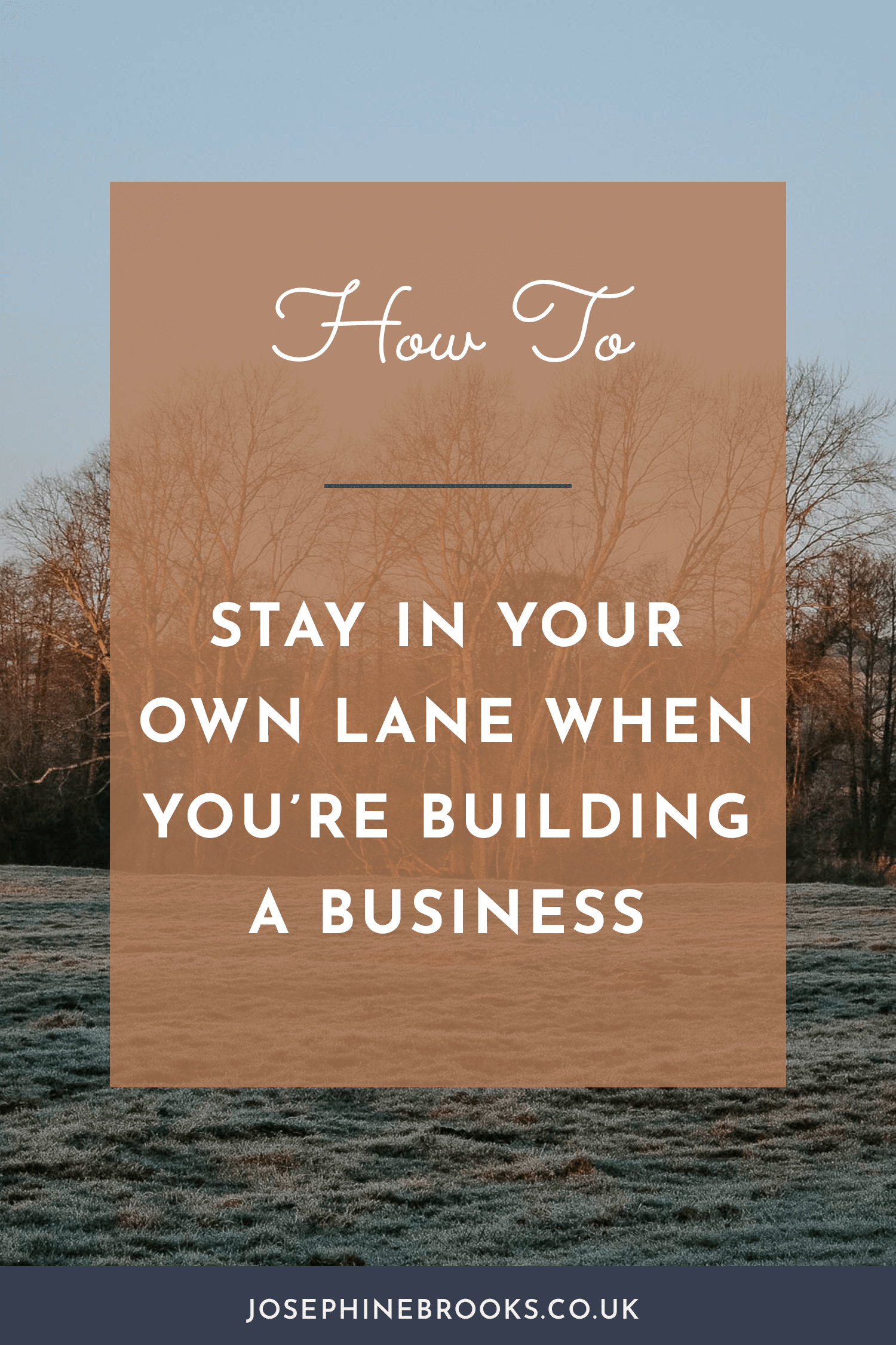 How To Stay in Your Own Lane When You're Building a Business | Josephine Brooks