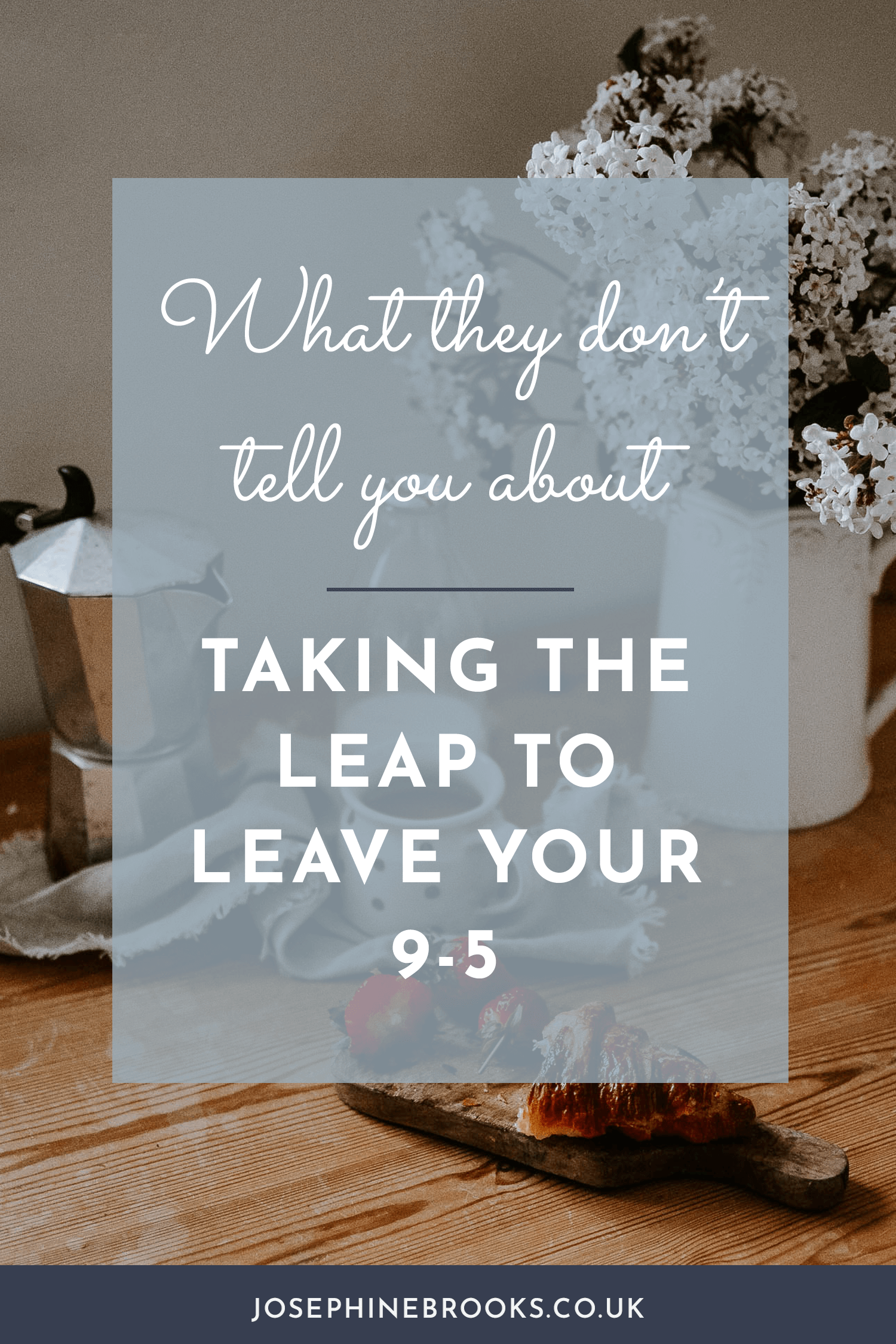 How to take the leap and take your side-hustle full time | Josephine Brooks