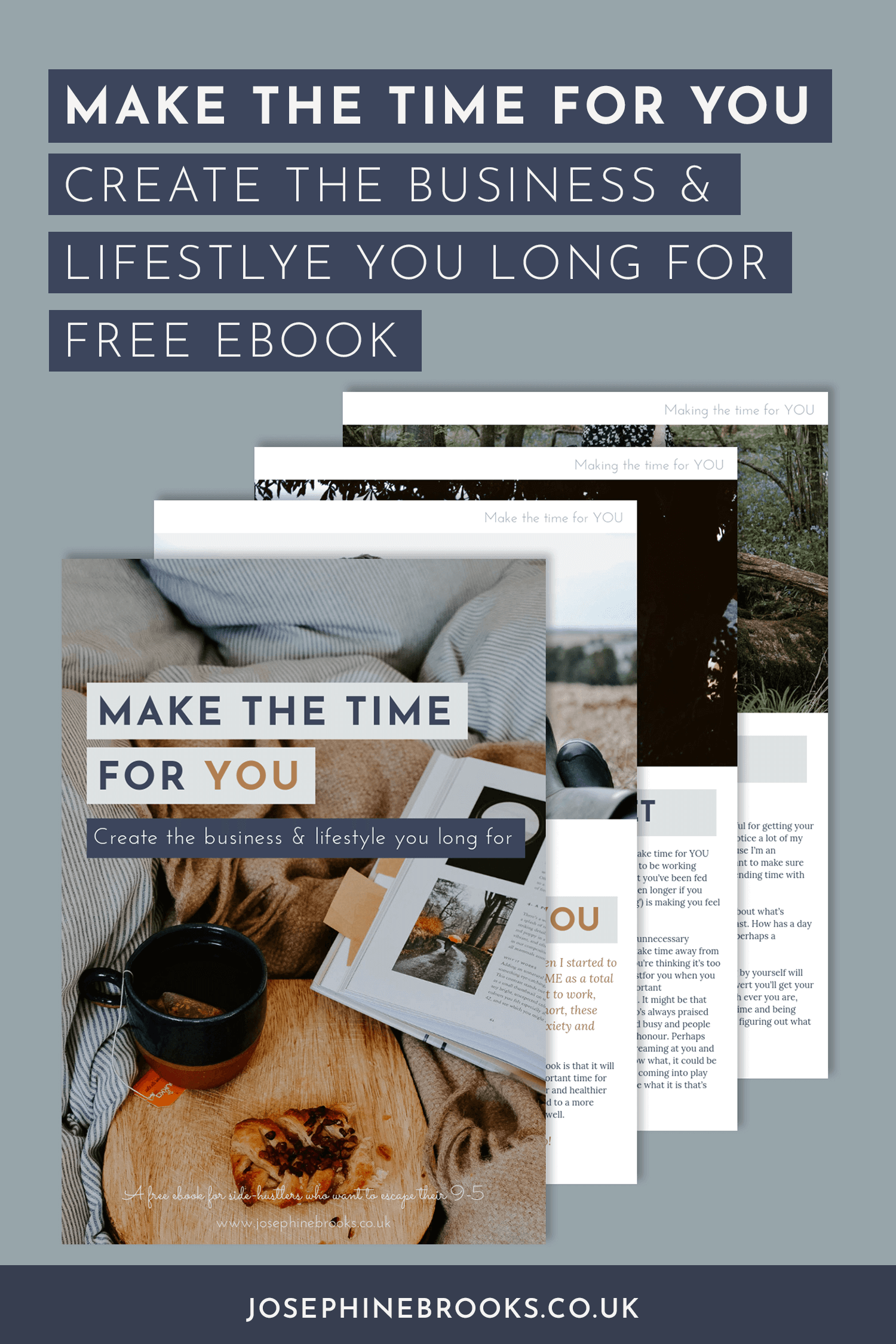 Make the time for YOU - Create the business and lifestyle you dream of - Free self-care workbook | Josephine Brooks