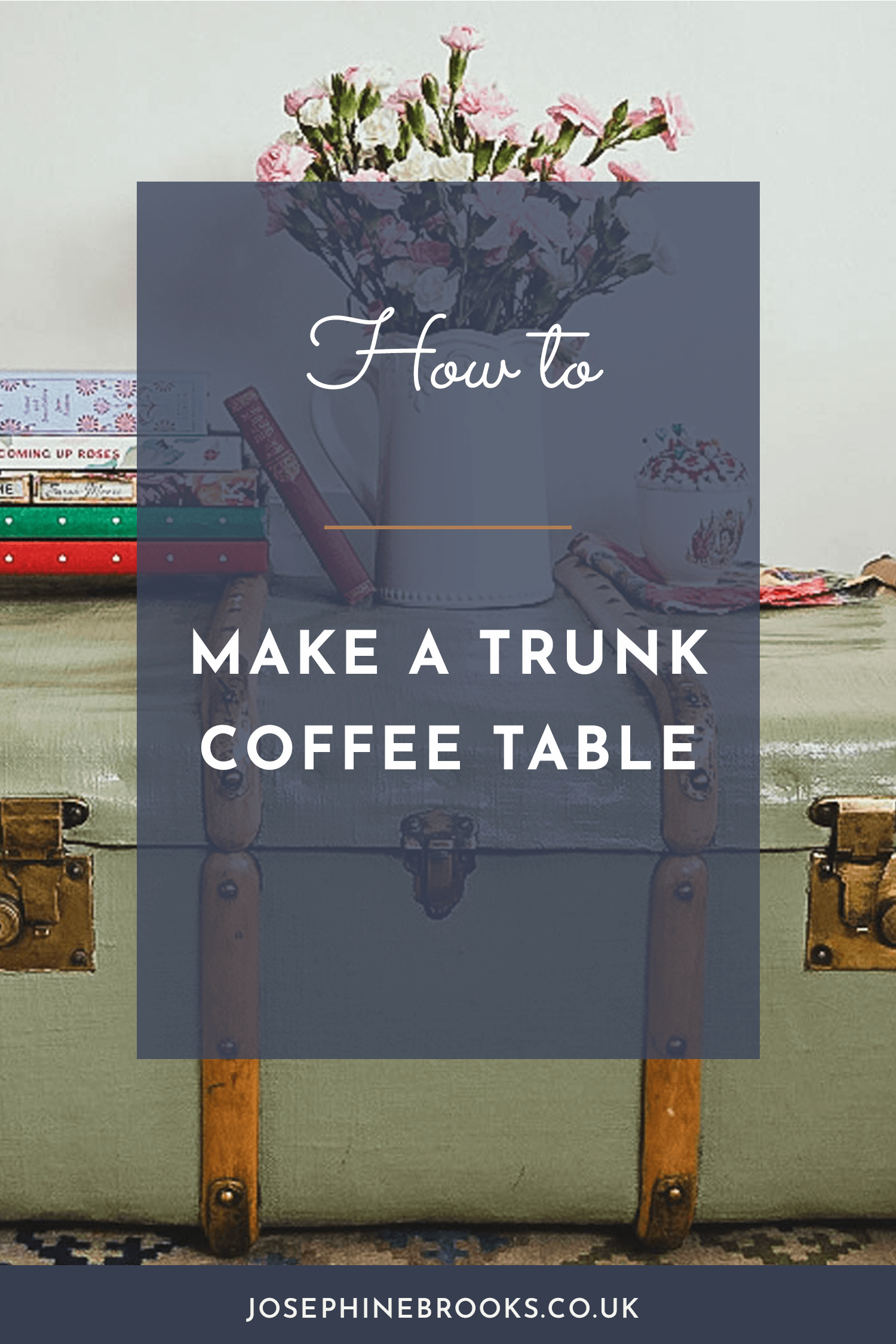 Trunk Coffee Table Tutorial - Upcycle a vintage trunk into a coffee table