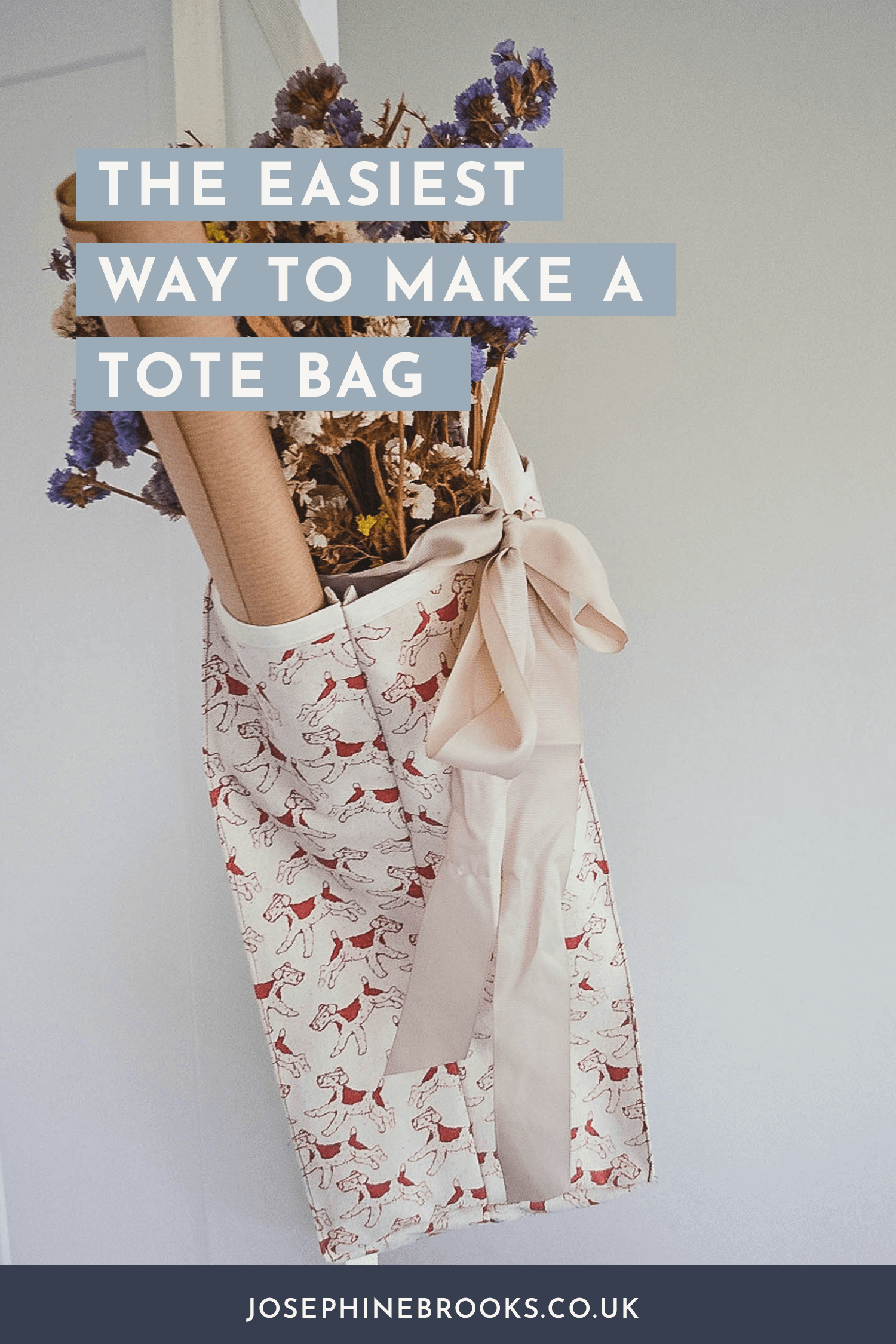 The Easiest Way to Make a Tote Bag, How to sew a tote bag, How to make a tote bag | Josephine Brooks