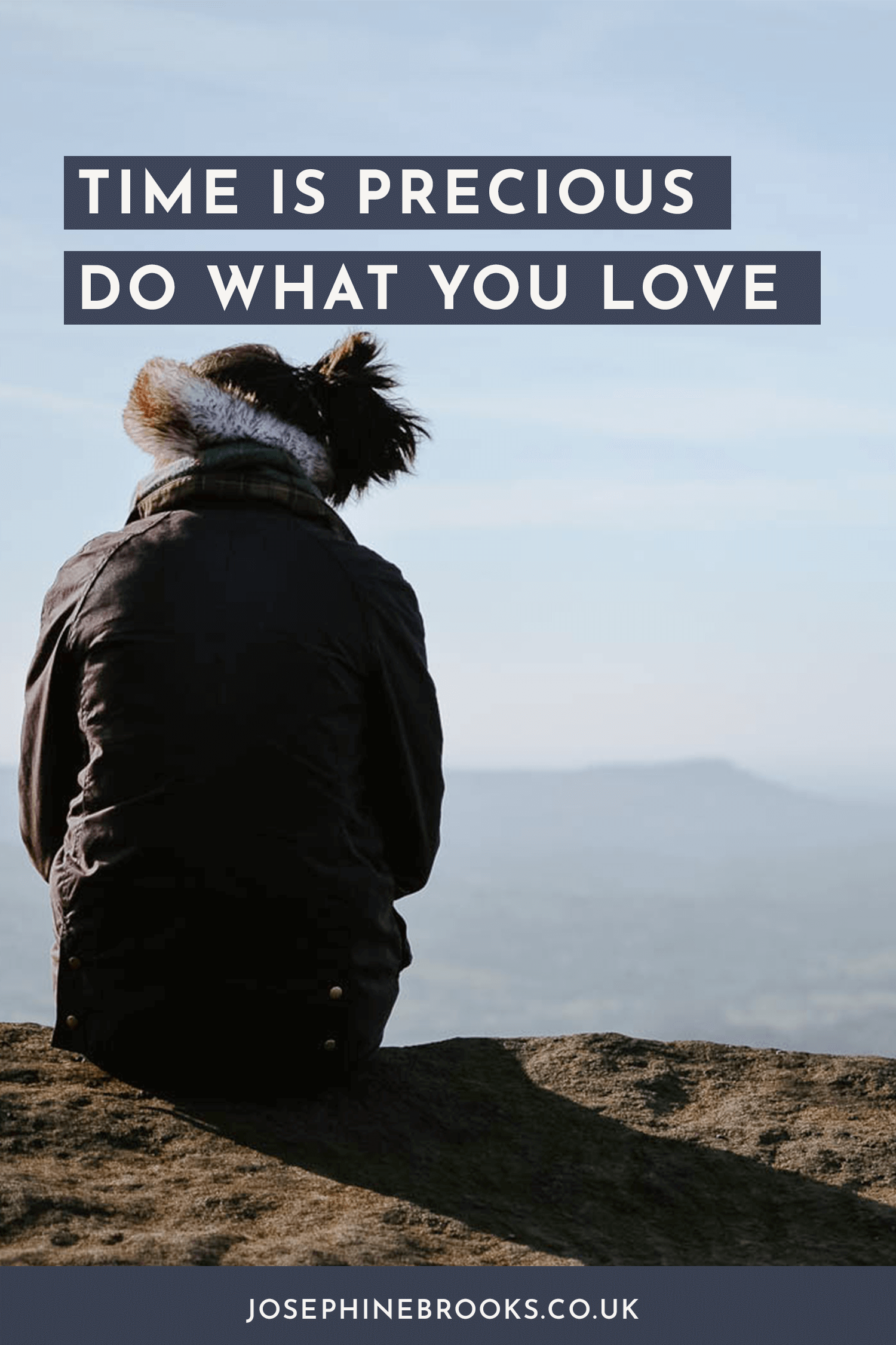 Time is Precious, Do what you love, Do what you love - time is precious - tips on business planning and doing what you love, building a creative business and measuring your success | Josephine Brooks