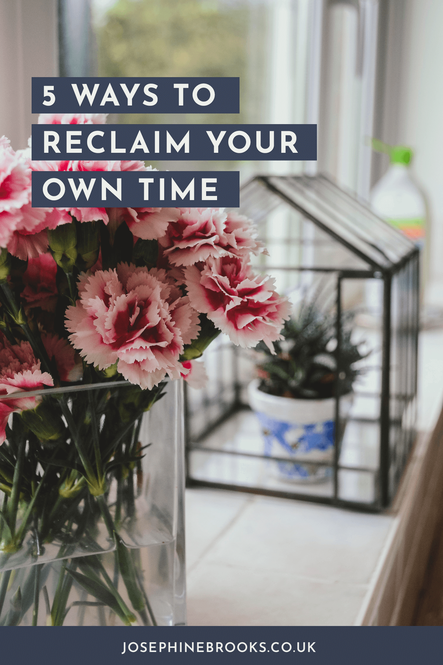 5 ways to reclaim your own time and make more time for you and your side-hustle, How to reclaim your own time, time management for creatives, time management tips for makers Designers, time management hacks, getting things done | Josephine Brooks