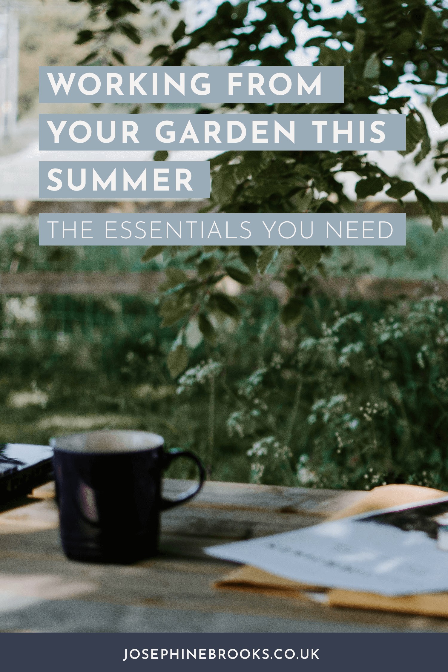 Working from the garden this summer, three essentials you'll need, What you'll need for working from your garden this summer, laptop in the garden, working in the garden, how to work outdoors | Josephine Brooks