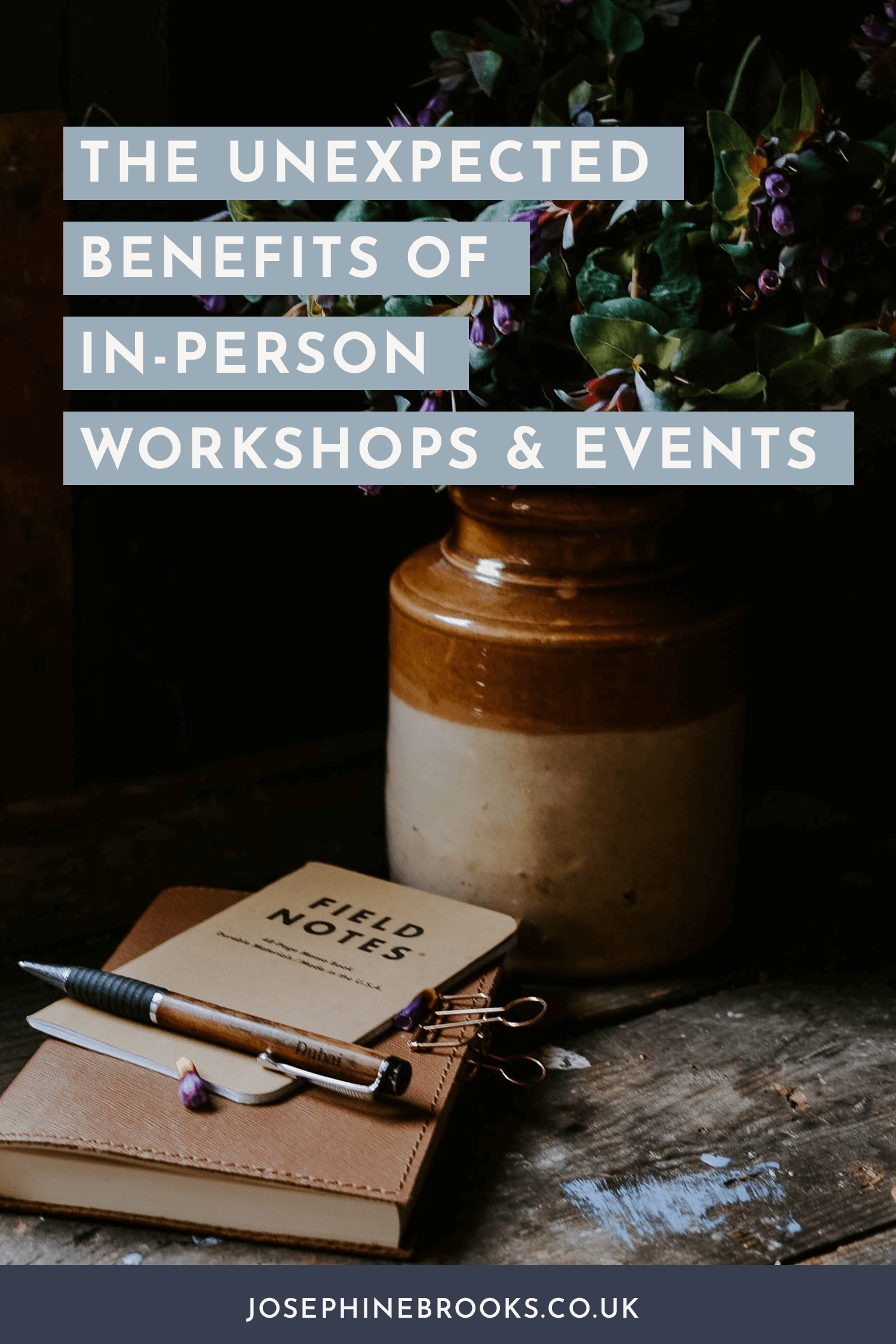 The unexpected benefits of going to in-persone workshops, retreats and events, Investing in self-development, Side-Hustle workshop, Side-Hustle business skills | Josephine Brooks