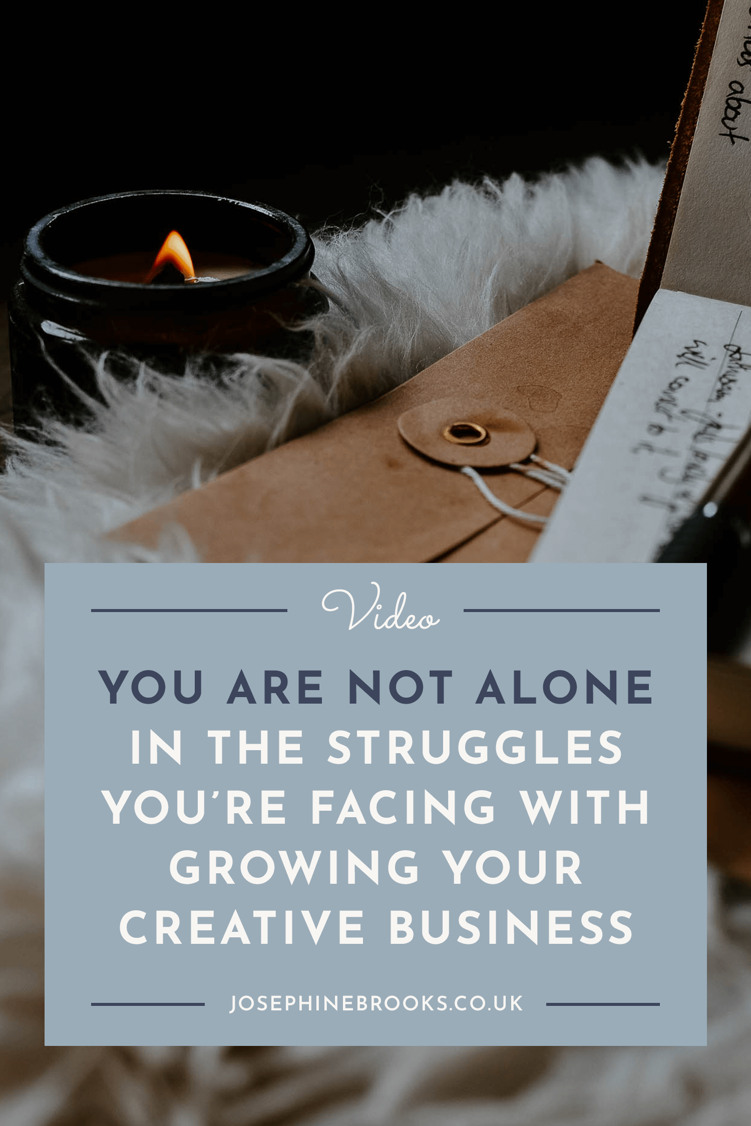 You're not alone in the struggles you're facing with growing your creative business | Josephine Brooks