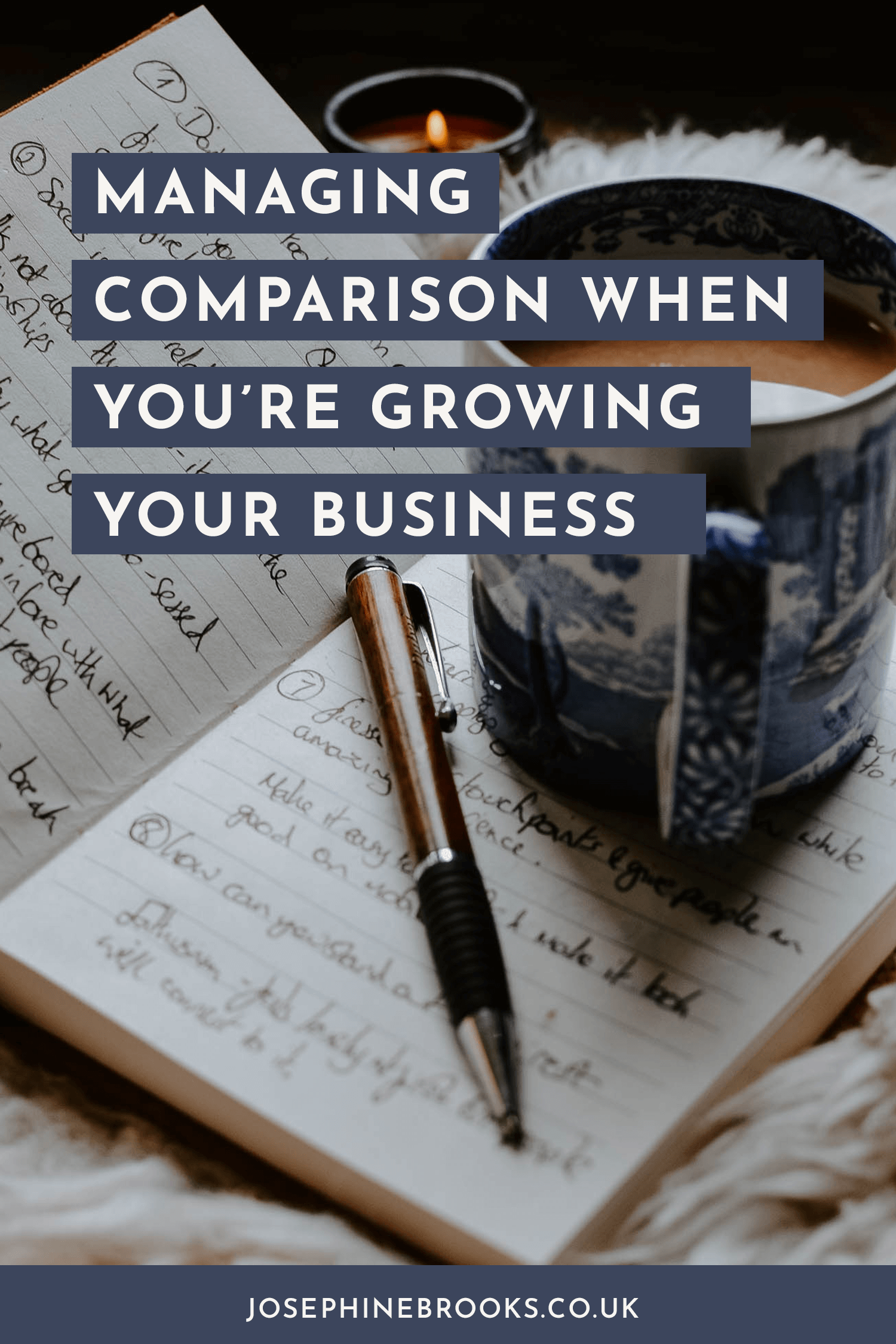 Managing comparison when you're growing your business | Josephine Brooks