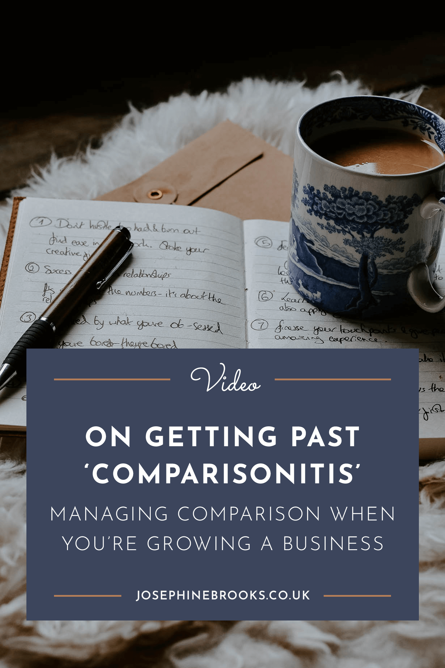 Dealing with comparisonitis - Managing comparison when you're growing your business | Josephine Brooks