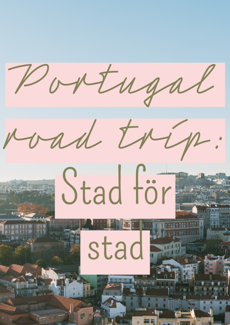portugal tips guide för road trip