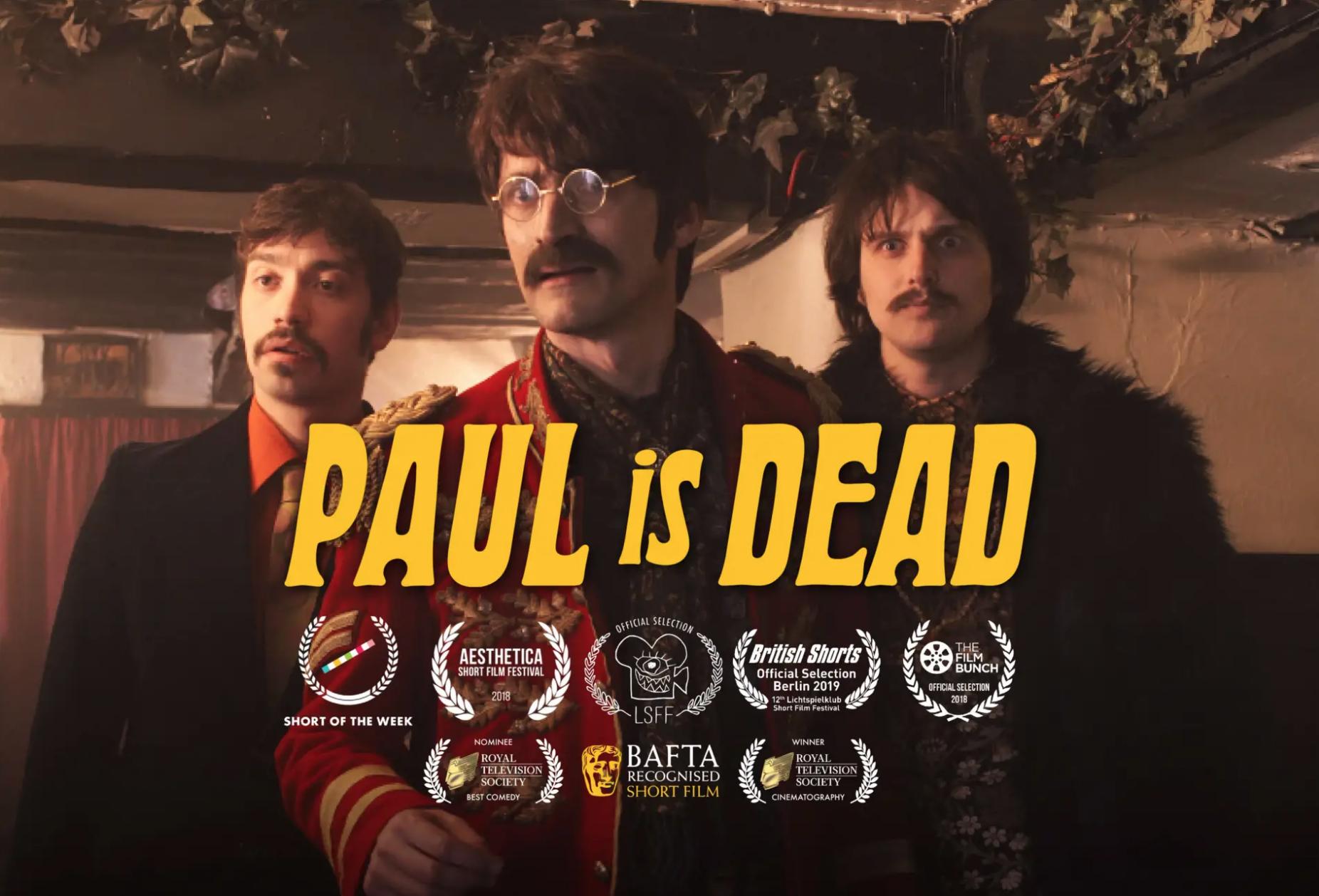 ' Paul is Dead' 2018    Writer